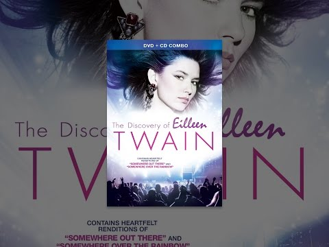 Shania Twain  The Discovery Of Eilleen Twain
