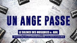 Video 12. LE SILENCE DES MOSQUEES & ADIL - Un ange passe (Produit par Dj ACCESS) download MP3, 3GP, MP4, WEBM, AVI, FLV Desember 2017