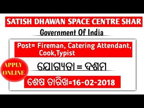 Satish Dhawan Space Centre Shar Recruitment !! latest govt. jobs !! Recruitment 2018