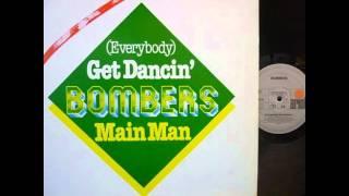 BOMBERS -(EVERYBODY)GET DANCIN