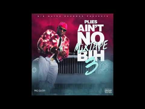 Plies - Viral Ain&39;t No Mixtape Bih 3