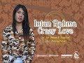 Intan Rahma - Crazy Love ( Official Music Video )