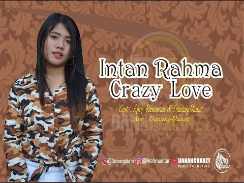 Intan Rahma - Crazy Love ( Official Music Video )