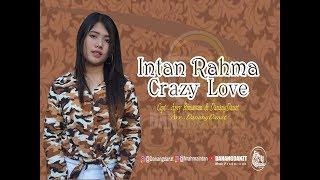 Intan Rahma - Crazy Love Mp3