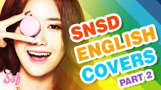 13 Best English SNSD (Girls' Generation) Covers/Performances Video l @Soshified - Stafaband