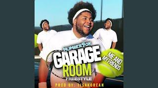 Garage Room Freestyle (Reel It In)