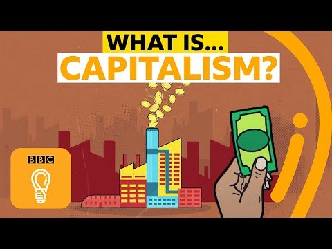 Capitalism: Is it here to stay?   BBC Ideas