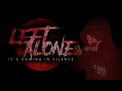 LEFT ALONE - Short Movie