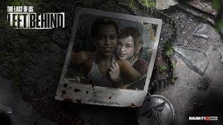 The Last Of Us: Left Behind (Одни из нас: Оставшиеся позади) - Обзор