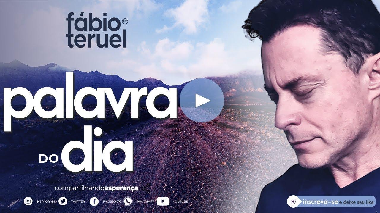 Download PALAVRA DO DIA - 21 DE OUTUBRO | Fábio Teruel