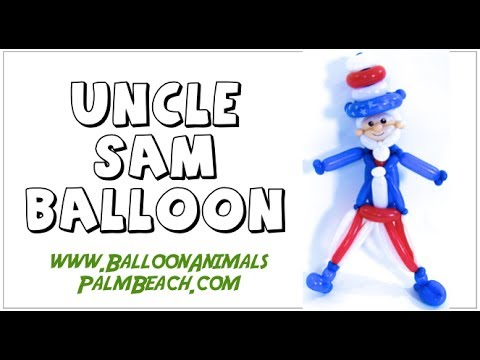 How To Make An Uncle Sam Balloon - Balloon Animals Palm Beach