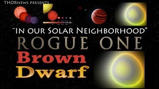 Rogue Brown Dwarf discovered in our Solar Neighborhood!