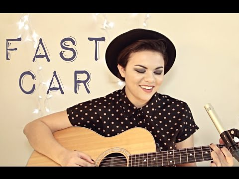 Fast Car - Tracy Chapman Cover
