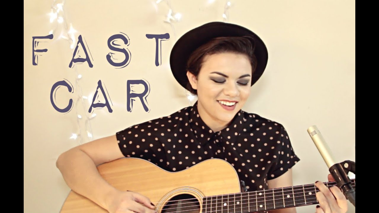 Fast Car Youtube: Tracy Chapman Cover