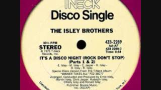 Watch Isley Brothers Its A Disco Night rock Dont Stop video