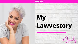 Ep: 1 ||  My Lawvestory — Bridging the Gap Between Love and Law with Creativity.