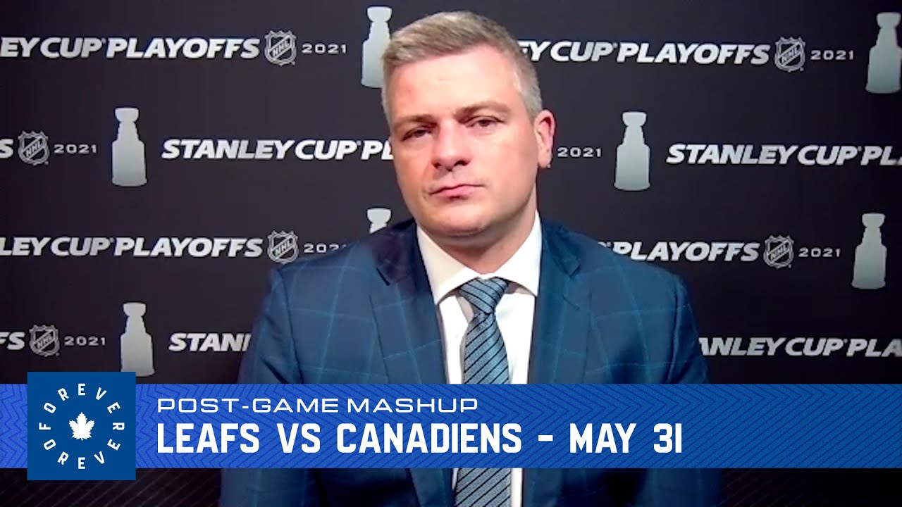 Maple Leafs Post Game - May 31, 2021