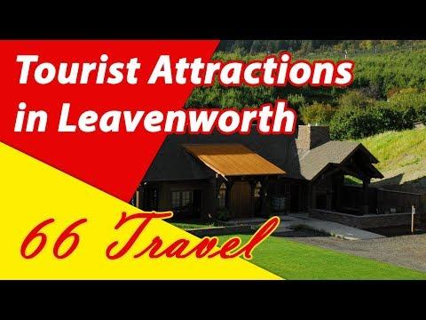 List 8 Tourist Attractions in Leavenworth, Washington | Travel to United States