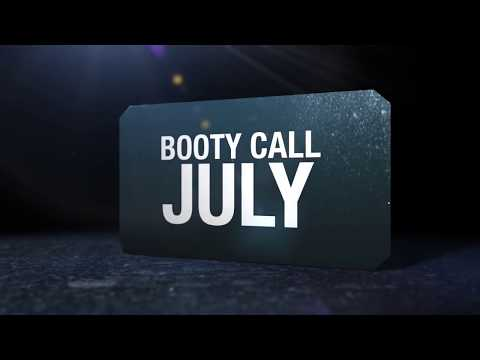 Preview - Booty Call July 2014 Edition