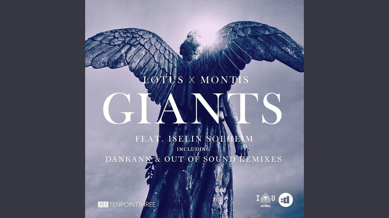 Giants (feat. Iselin Solheim) (Dankann Remix)