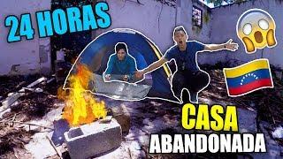 24 HORAS EN UNA CASA ABANDONADA EN VENEZUELA (PARTE 1) Ft Roge Brito