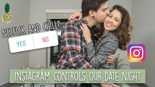 Instagram Followers Control Our Date Night!