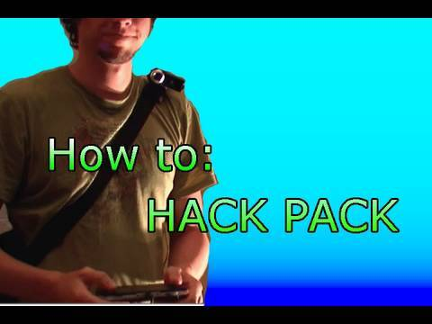 How to make a hack pack