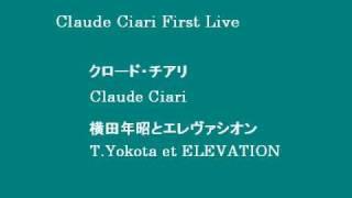 愛の挽歌(Ai no Banka)  クロード・チアリ live