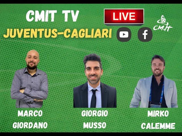 🔴CMIT TV - Il terzo tempo di Juventus-Cagliari: seguici LIVE