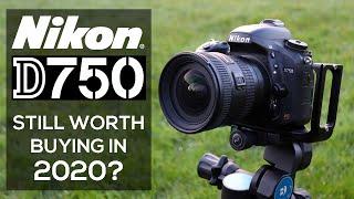 NIKON D750 | Is it Still Worth Buying in 2020?