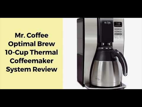 Mr  Coffee Optimal Brew 10 Cup Thermal Coffeemaker System Review