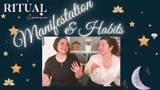 Manifestation and Good Habits