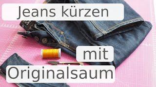 Jeans kürzen mit Originalsaum wie ein Profi - DIY Anleitung mit Annas Nähschule
