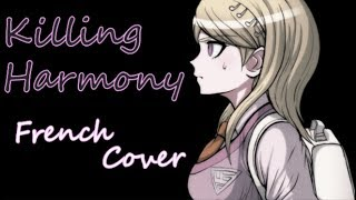 Killing Harmony- FRENCH COVER (2018 REMIX) 【Kaede Akamatsu fan song - Mcki Robyns-P】(Danganronpa v3) thumbnail
