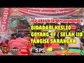 Samboyo Putro Lagu Jaranan Bidadari Keseleo - Goyang 47 Selak Ijo - Tangise Sarangan