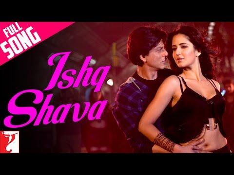 Ishq Shava - Full Song - Jab Tak Hai Jaan | Shah Rukh Khan | Katrina Kaif
