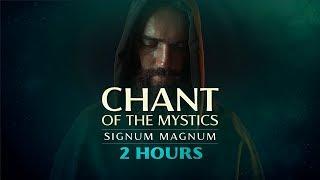 "Chant of the Mystics: Divine Gregorian Chant ""Signum Magnum"" (2 hours)"