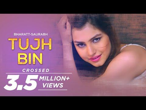 Tujh Bin - Bharatt-Saurabh | New Hindi Love Song 2016