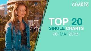 TOP 20 SINGLE CHARTS ▸ 26. MAI 2018