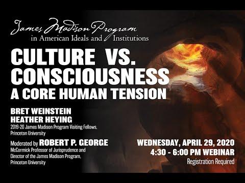 Culture vs  Consciousness  A Core Human Tension