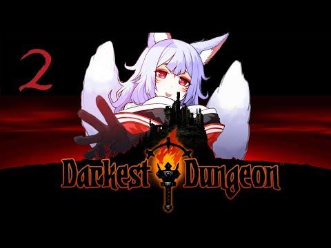 【DARKEST DUNGEON】 Continue the onslaught! Destroy. Them. All.【NIJISANJI EN   Nina Kosaka】