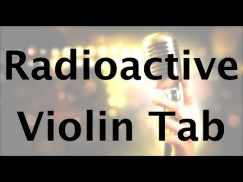 How to play Radioactive on the violin - full song