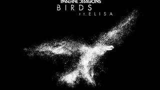 Imagine Dragons feat Elisa Birds
