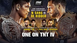 ONE On TNT IV | Full Event