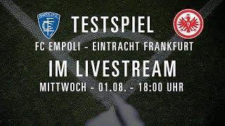 Re-LIVE: FC Empoli -  Eintracht Frankfurt