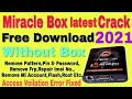 miracle box 2.54 crack | 2018 Latest Version | Without box