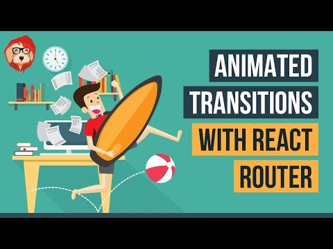 Animated Transitions with React Router v4