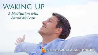 Waking Up Guided Meditation with Sarah McLean