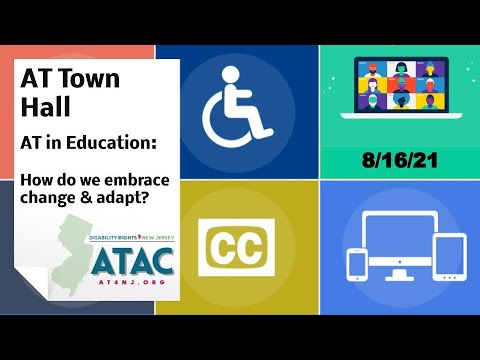 AT Town Hall (8/16/21) AT in Education: How do we embrace change and adapt? - YouTube