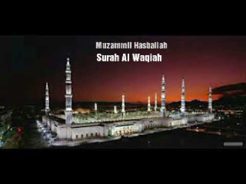 Surah Al Waqiah - Muzammil Hasballah